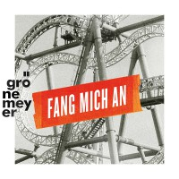Groenemeyer_Fang_mich_an_Cover