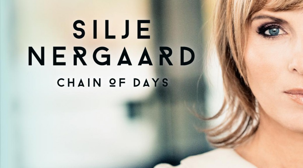"Silje Nergaard - ""Chain Of Days"" (Okeh/Sony Music)"
