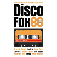"Various Artists – ""DiscoFox80 Vol. 4 – The Original Maxi-Singles Collection"" (Pokorny Music Solutions/Alive)"