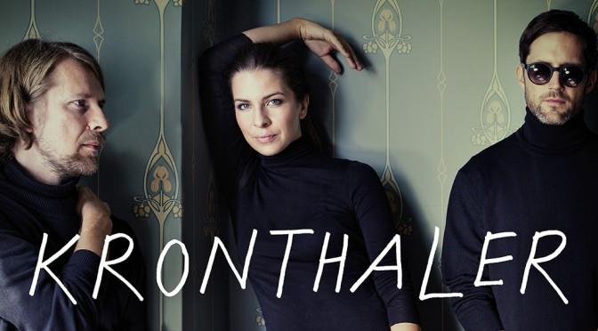 "Kronthaler – ""the living loving maid"""