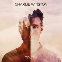 "CHARLIE WINSTON - ""Truth"""
