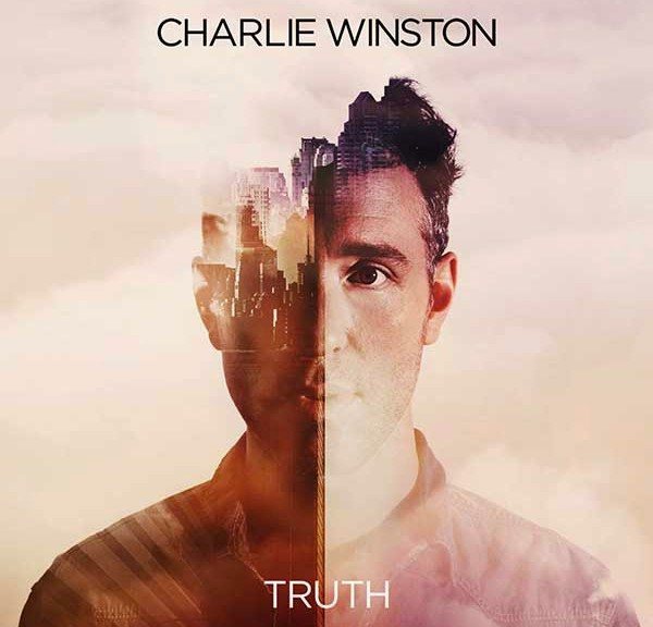 "CHARLIE WINSTON - ""Truth"""