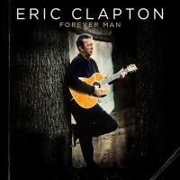 "Eric Clapton: ""Forever Man"" (Reprise/Warner)"