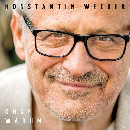 """""""Ohne Warum"""" – Konstantin Wecker mit neuem Album"""