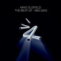 """MIKE OLDFIELD - """"Best Of 1992-2003"""" (Warner)"""