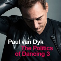 "Paul van Dyk - ""The Politics Of Dancing 3"" (Sony)"