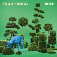 "Snoop Dogg - ""BUSH"" (Columbia/Sony)"