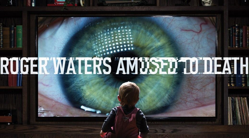 "Roger Waters: Remastered Edition ""Amused To Death"""