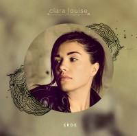 """CLARA LOUISE - """"Erde"""" (47music / LOUD Media)"""