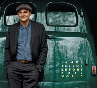 "James Taylor - ""Before This World"" (Concord / Universal)"