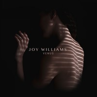 "Joy Williams - ""Venus"" (Columbia/Sony Music)"