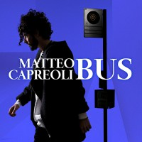 "Matteo Capreoli - ""Bus"""