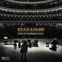 "Ryan Adams - ""Ten Songs From Live at Carnegie Hall"" (Pax-Am / Columbia / Sony)"