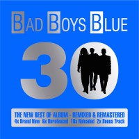 "Bad Boys Blue - ""30"" (Neo/Coconut/Sony Music)"