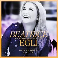 """Beatrice Egli - """"Bis hierher und viel weiter"""" - Gold-Edition (Universal)"""