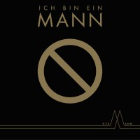 """DER MANN - """"Ich bin ein Mann"""" (Sony)"""