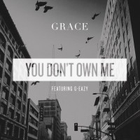 "GRACE - ""You Don't Own Me"" (Sony)"
