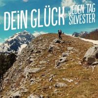 "JEDEN TAG SILVESTER - ""Dein Glück"" (Chef Records Ratekau)"