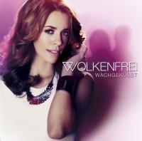 """Wolkenfrei - """"Wachgeküsst"""" (Ariola/Sony Music)"""