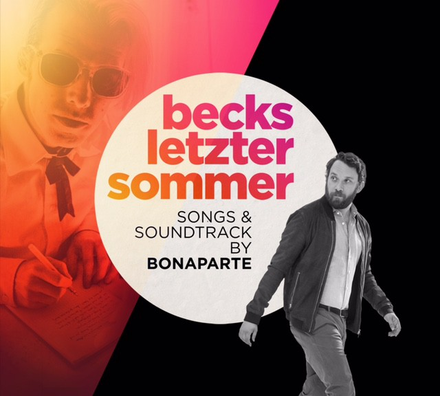 "Bonaparte - ""Becks Letzter Sommer"" (Peng!/Kick-media/Rough Trade)"