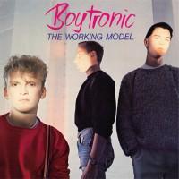 "Boytronic - ""The Working Model"" (DeluxeCDMusic/Alive)"