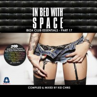 "Various Artists -  ""In Bed With Space Vol. 17"" (Clubstar Records/Soulfood)"