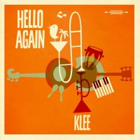 "Klee - ""Hello Again"" (Dolcerita Recordings/Starwatch/Warner Music)"