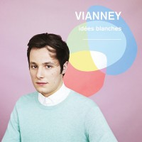 "VIANNEY - ""Idées Blanches"" (Island/Universal)"
