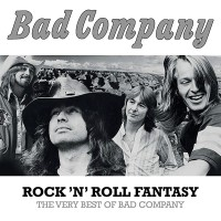 "BAD COMPANY - ""Rock'n'Roll Fantasy - The Very Best Of Bad Company"" (Swan Song / Rhino/Warner)"