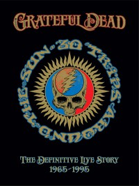 "THE GRATEFUL DEAD - ""Thirty Trips Around The Sun: The Definitive Live Story 1965-1995"" (Rhino/Warner)"