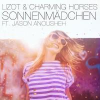 """LIZOT & Charming Horses - """"Sonnenmädchen"""" (Sony)"""
