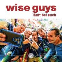 """Wise Guys – """"Läuft Bei Euch"""" (Polydor/Universal)"""