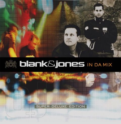 "Blank & Jones - ""In Da Mix (Super Deluxe Edition)"" (Soundcolours/Soulfood/KNM)"