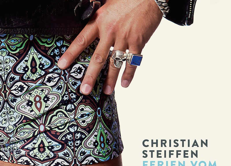 "Christian Steiffen - ""Ferien vom Rock'n'Roll"" (Warner Music)"