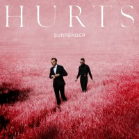"""Hurts - """"Surrender"""" (Four Music/Sony Music)"""