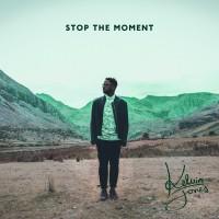 """Kelvin Jones - """"Stop The Moment"""" (Four Music/Sony Music)"""