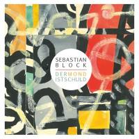"""Sebastian Block - """"Andromeda"""""""