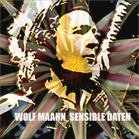 "Wolf Maahn - ""Sensible Daten"" (Libero Records/SPV)"