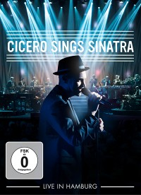 "ROGER CICERO - ""Cicero Sings Sinatra - Live In Hamburg"" 