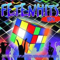 "Various Artists – ""Fetenhits 80`s – Best Of"" (Polystar/Universal)"
