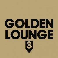 "Various Artists - ""GOLDEN LOUNGE 3"" (Clubstar/Soulfood)"