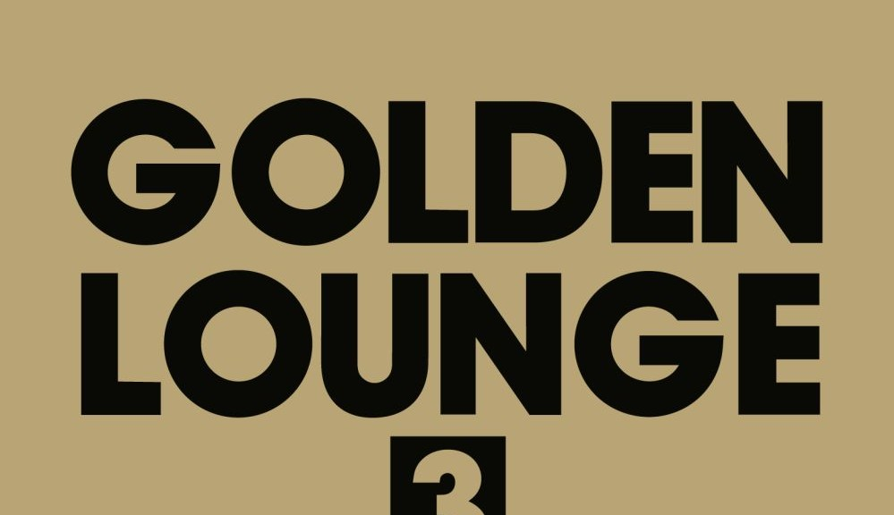 "Various Artists - ""GOLDEN LOUNGE 3"" (Clubstar/Soulfood)"