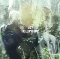 "Mist -  ""The Loop Of Love"" (Solaris Empire/Broken Silence)"