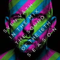 "Various Artists - ""Sven Väth In The Mix – The Sound Of The Sixteenth Season"" (Cocoon Recordings/Alive)"