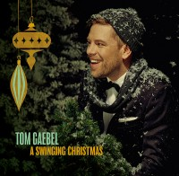 "Tom Gaebel - ""A Swinging Christmas"" (Tomofon/Tonpool)"
