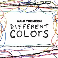"WALK THE MOON - ""Different Colors"" (Sony)"