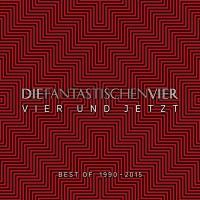 """Die Fantastischen Vier - """"Vier Und Jetzt"""" (Columbia/Sony Music)"""