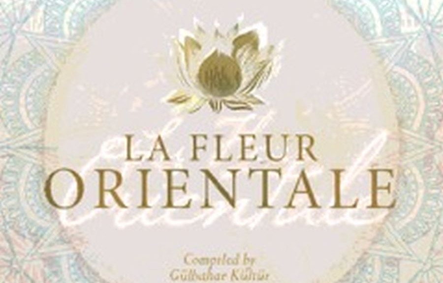 "Various Artists: ""LA FLEUR ORIENTALE"" (Lola's World Records/Clubstar Records/Soulfood)"