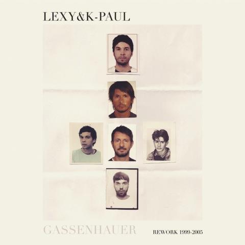 """LEXY & K-PAUL - """"Gassenhauer"""" (Kontor Records)"""