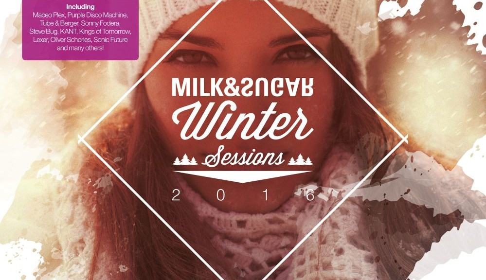 "Various Artists - ""Winter Sessions 2016"" (Milk & Sugar Recordings)"